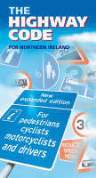 The Highway Code for Northern Ireland 2003 (Paperback)