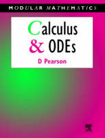 Calculus and Ordinary Differential Equations - Modular Mathematics Series (Paperback)
