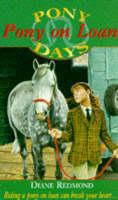 Pony on Loan - Pony Club S. No. 3 (Paperback)