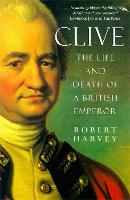 Clive - The Life and Death of a British Emperor (Paperback)