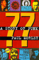 77: a Story of Punk (Hardback)