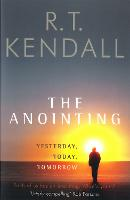 The Anointing: Yesterday, Today, Tomorrow (Paperback)