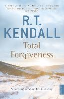 Total Forgiveness: Achieving God's Greatest Challenge (Paperback)