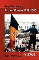Eastern Europe 1939-2000: States and Societies - Brief Histories (Paperback)
