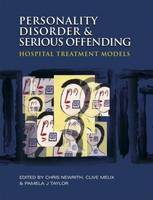 Personality Disorder and Serious Offending