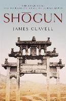 Shogun: The First Novel of the Asian saga - The Asian Saga (Paperback)