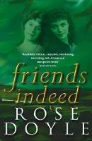 Friends Indeed (Paperback)