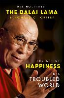 The Art of Happiness in a Troubled World (Paperback)