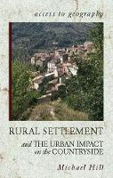 Access to Geography: Rural Settlement and the Urban Impact on the Countryside - Access to Geography (Paperback)