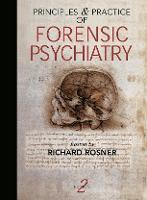 Principles and Practice of Forensic Psychiatry, 2Ed (Hardback)