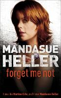 Forget Me Not: Will he get to her next? (Paperback)