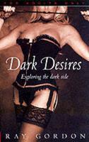 Dark Desires (Paperback)