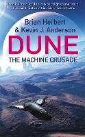 The Machine Crusade: Legends of Dune 2 (Paperback)