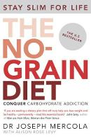 The No-grain Diet (Paperback)