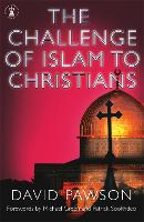 The Challenge of Islam to Christians (Paperback)