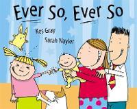 Ever So Ever So (Paperback)