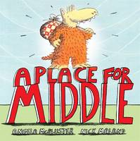 A Place for a Middle (Paperback)