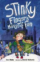 Stinky Finger: Stinky Finger's House of Fun - Stinky Finger (Paperback)