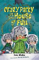 Stinky Finger: Crazy Party at the House of Fun - Stinky Finger (Paperback)