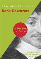 The Meditations: Rene Descartes - Philosophy in Focus (Paperback)