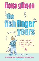 The Fish Finger Years (Paperback)