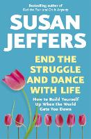 End the Struggle and Dance With Life (Paperback)