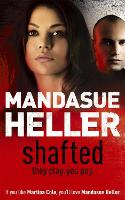 Shafted: It pays to be in the limelight...doesn't it? (Paperback)