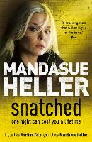 Snatched: What will it take to get her back? (Paperback)
