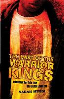 The Last of the Warrior Kings (Paperback)