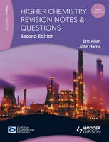 Revision Notes and Questions for Higher Chemistry - Scottish Examination Materials (Paperback)