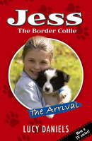The Arrival - Jess the Border Collie S. Bk. 1 (Paperback)