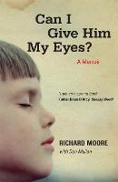 Can I Give Him My Eyes? (Paperback)