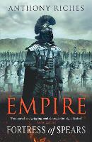 Fortress of Spears: Empire III - Empire series (Paperback)