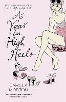 A Year in High Heels (Paperback)