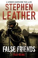 False Friends: The 9th Spider Shepherd Thriller - The Spider Shepherd Thrillers (Paperback)