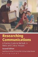 Researching Communications: A Practical Guide to Methods in Media and Cultural Analysis (Paperback)