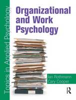 Organizational and Work Psychology: Topics in Applied Psychology - Topics in Applied Psychology (Paperback)