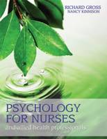 Psychology for Nurses and Allied Health Professionals: Applying Theory to Practice (Paperback)