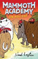 Mammoth Academy: Mammoth Academy On Holiday - Mammoth Academy (Paperback)