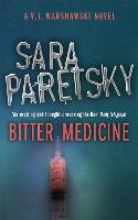 Bitter Medicine: V.I. Warshawski 4 (Paperback)