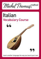 Michel Thomas Method: Italian Vocabulary Course - Michel Thomas Series (CD-Audio)