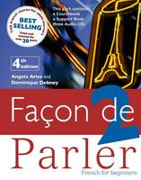 Facon De Parler 1 CD Course Pack: French for Beginners: Complete Pack, Student Book