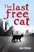 The Last Free Cat (Paperback)