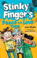 Stinky Finger's Peace and Love Thing - Stinky Finger 2 (Paperback)