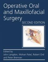 Operative Oral and Maxillofacial Surgery Second edition - Rob & Smith's Operative Surgery Series