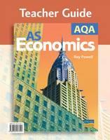 AQA AS Economics: Teacher Guide (Spiral bound)