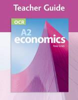 OCR A2 Economics: Teacher Answer Guide (Spiral bound)