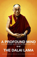 A Profound Mind: Cultivating Wisdom in Everyday Life (Paperback)