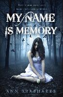 My Name Is Memory (Paperback)