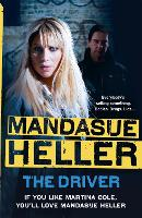 The Driver: Crime and cruelty rule the streets (Paperback)
